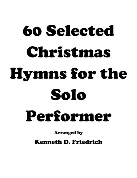 60 Christmas Hymns for the Solo Performer