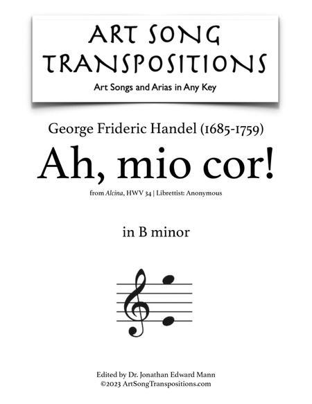 Ah, mio cor! (B minor)