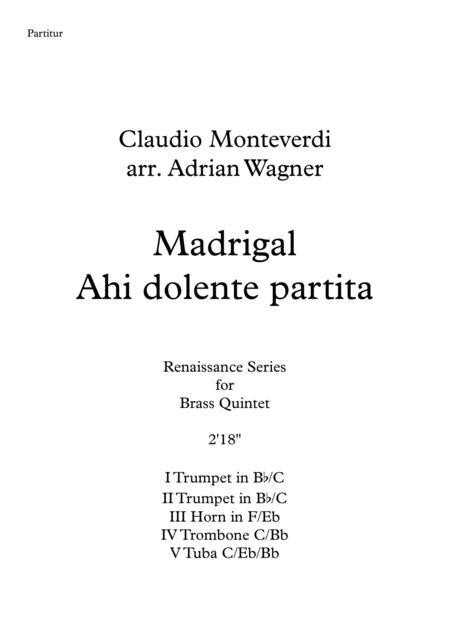 Madrigal Ahi dolente partita (Claudio Monteverdi) Brass Quintet arr. Adrian Wagner