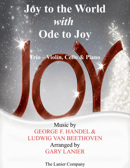 JOY TO THE WORLD with ODE TO JOY (Trio - Violin, Cello with Piano & Score/Parts)