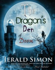 The Dragon's Den of Doom