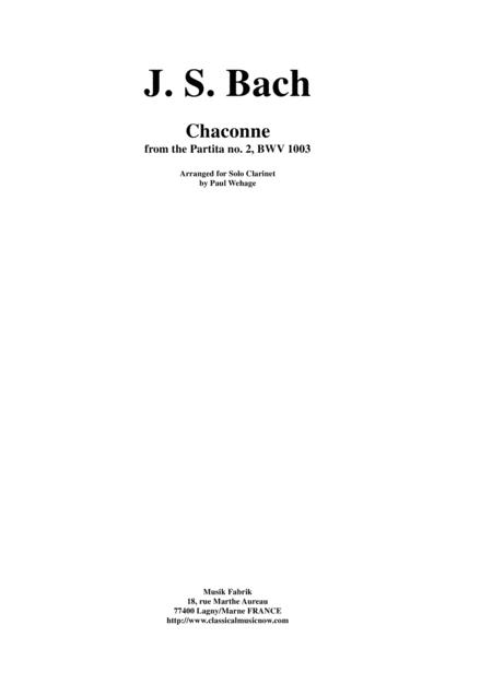 J. S. Bach: Chaconne from the Partita no. 2, BWV 1003 Arranged for Solo Clarinet