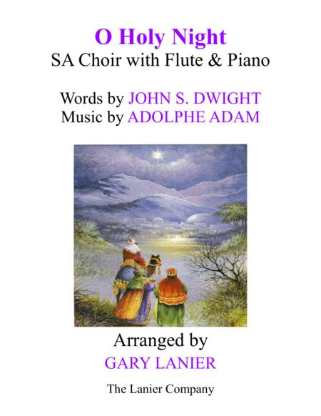 O HOLY NIGHT (SA Choir with Flute & Piano - Score & Parts included)