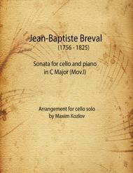J.B.Breval Sonata for cello and piano in C Major, Mov.I. Arrangement for cello solo.