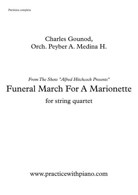 Funeral March For A Marionette, for string quartet,