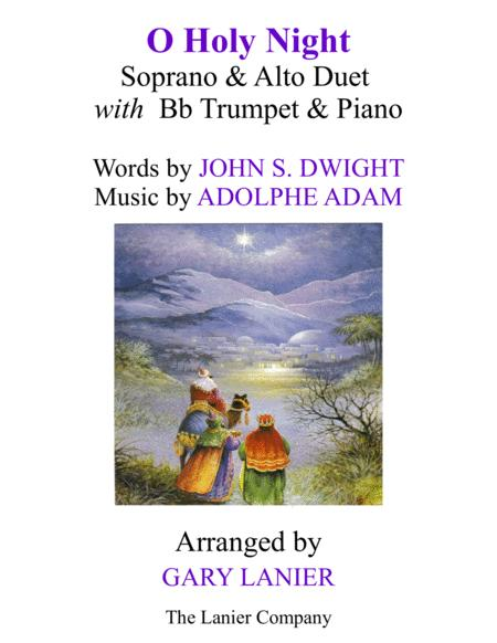 O HOLY NIGHT (Soprano, Alto Duet with Bb Trumpet & Piano - Score & Parts included)