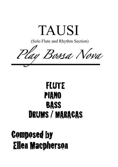 Download TAUSI (Bossa Nova) - Solo Flute And Rhythm Section