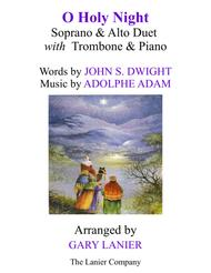 O HOLY NIGHT (Soprano, Alto Duet with Trombone & Piano - Score & Parts included)