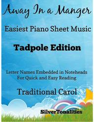 Away In a Manger Easiest Piano Sheet Music Tadpole Edition