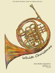 White Christmas: for Horn Quartet