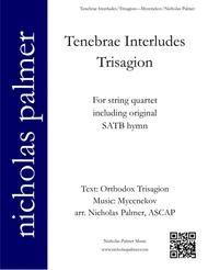 Tenebrae Interludes - Variations on Myecnekov's Trisagion
