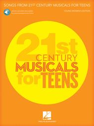 Songs from 21st Century Musicals for Teens: Young Women's Edition