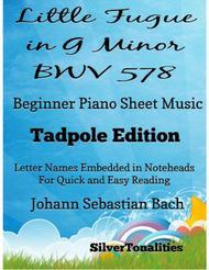 Little Fugue in G Minor BWV 578 Beginner Piano Sheet Music Tadpole Edition