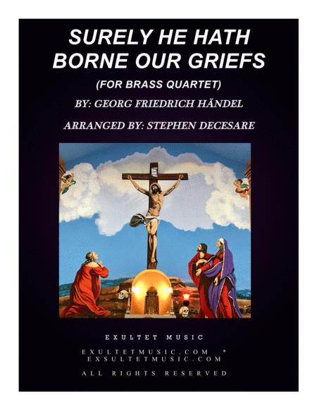 Surely He Hath Borne Our Griefs (for Brass Quartet)