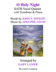 O HOLY NIGHT (SATB Vocal Quartet with Trombone & Piano - Score & Parts included)