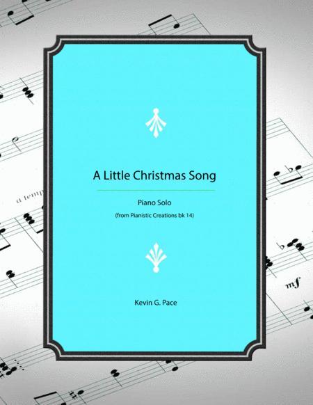 A Little Christmas Song - original piano solo