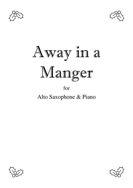 Away In A Manger - Alto Saxophone solo
