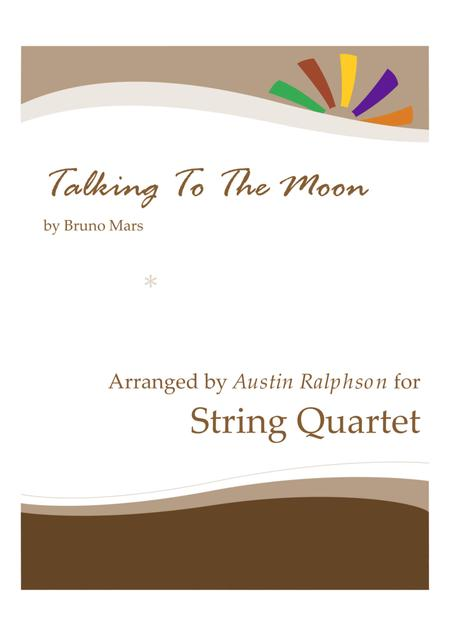 Talking To The Moon - string quartet