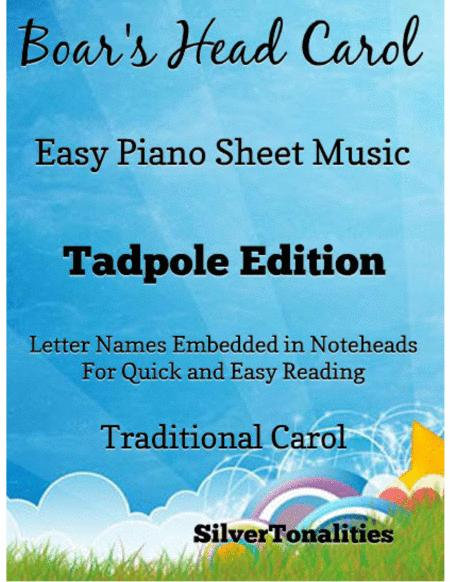 The Boar's Head Easy Piano Sheet Music Tadpole Edition