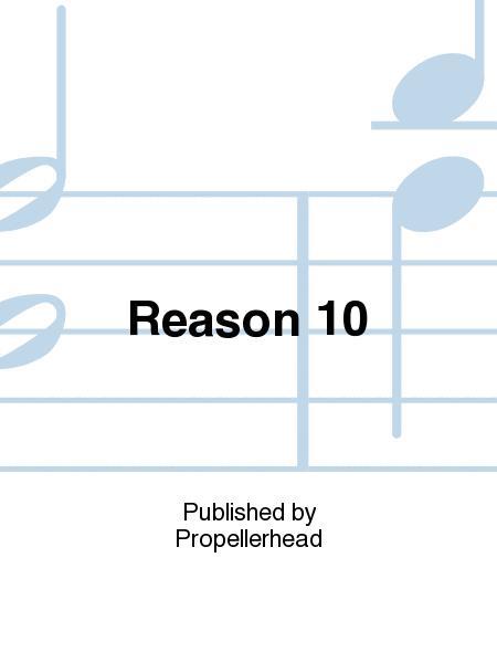Reason 10