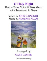O HOLY NIGHT (Duet - Tenor Voice, Bass Voice with Trombone & Piano - Score & Parts included)