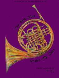 I've Got You Under My Skin: for Horn Quartet