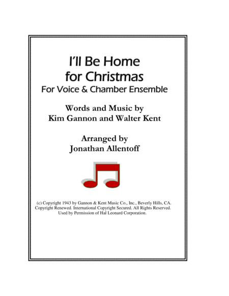 I'll Be Home For Christmas for Voice & Chamber Ensemble