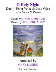 O HOLY NIGHT (Duet - Tenor Voice, Bass Voice with Viola & Piano - Score & Parts included)