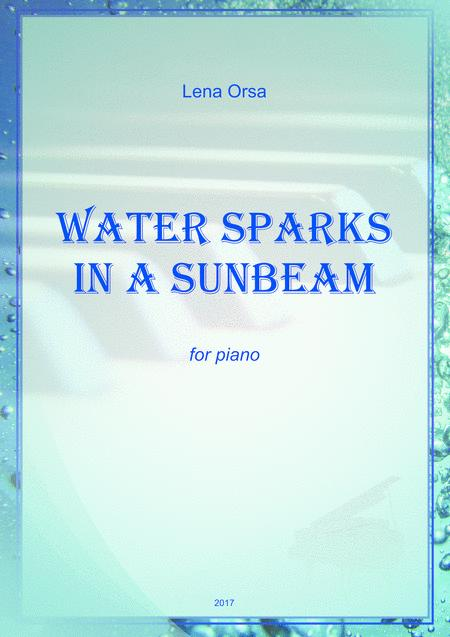 Water Sparks In a Sunbeam for piano
