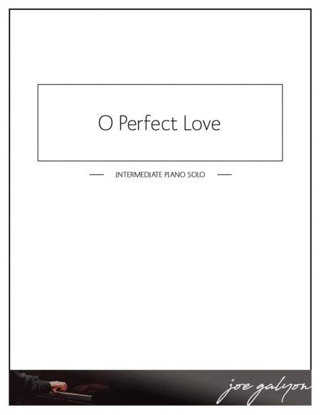O Perfect Love - Piano Solo
