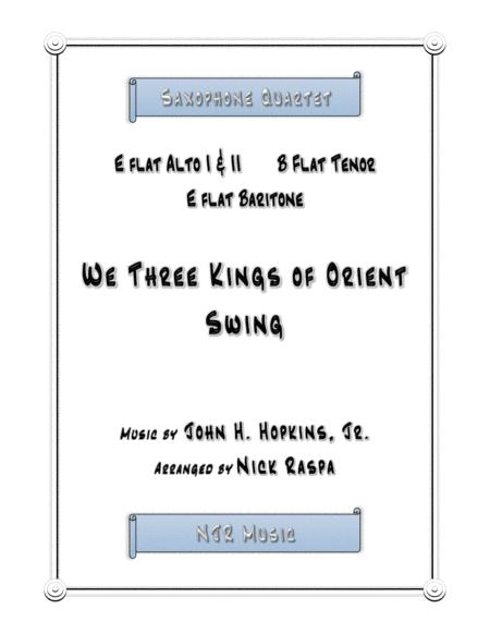 We Three Kings of Orient Swing (easy sax quartet) Score and full set of parts
