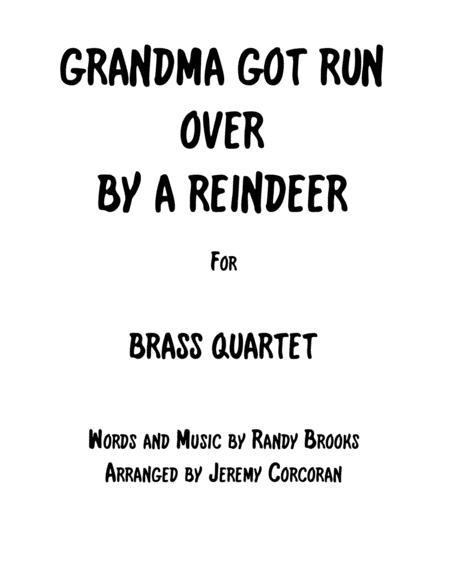 Grandma Got Run Over By A Reindeer for Brass Quartet