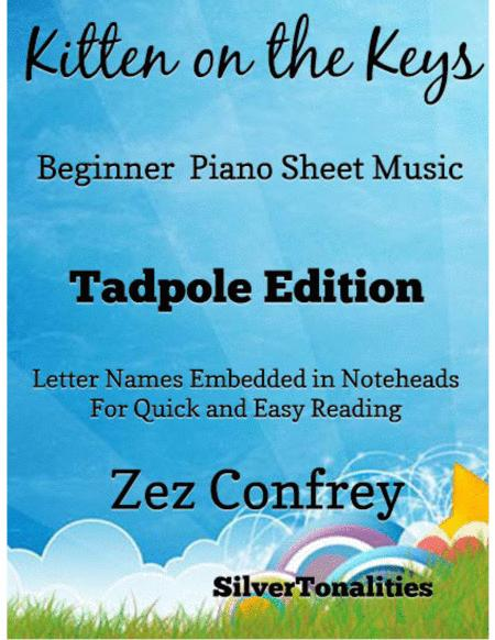Kitten On the Keys  Beginner Piano Sheet Music Tadpole Edition
