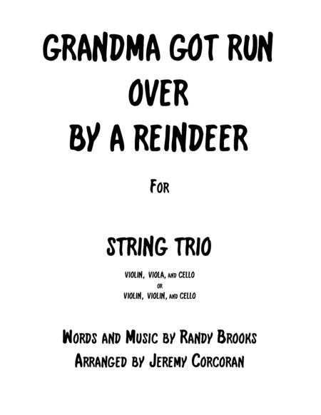 Grandma Got Run Over By A Reindeer for String Trio