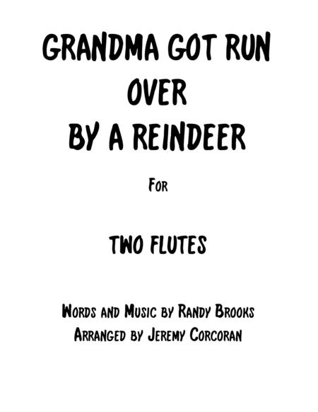 Grandma Got Run Over By A Reindeer for Two Flutes