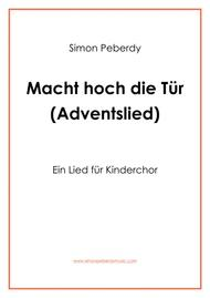 Macht Hoch die Tür - Adventslied für Kinderchor (Advent song for children's choir