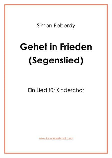 Gehet in Frieden - Schlusslied für Kinderchor (Final song for children's choir)