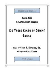 We Three Kings of Orient Swing (easy woodwind quartet) Full Score and parts