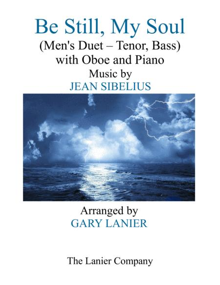 BE STILL, MY SOUL (Men's Duet - Tenor Voice, Bass Voice, with Oboe and Piano)