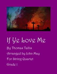 If Ye Love Me-String Quartet
