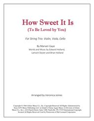 How Sweet It Is (To Be Loved By You) for String Trio-Violin, Viola, Cello