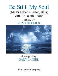 BE STILL, MY SOUL (Men's Choir - Tenor Voice, Bass Voice, with Cello and Piano)