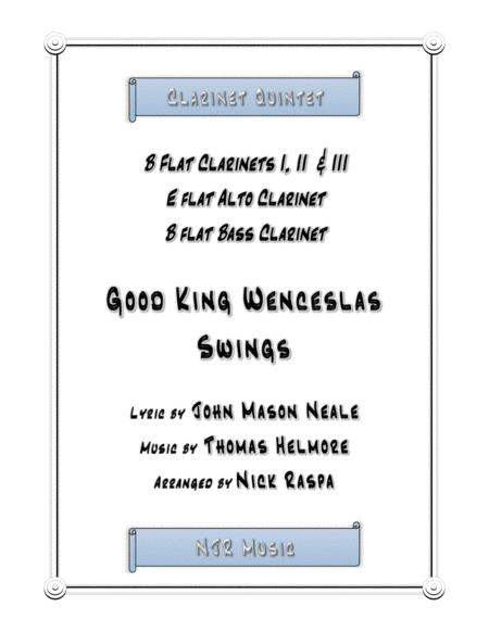 Good King Wenceslas Swings (easy clarinet quintet) score and set of parts