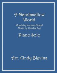 A Marshmallow World, Piano Solo