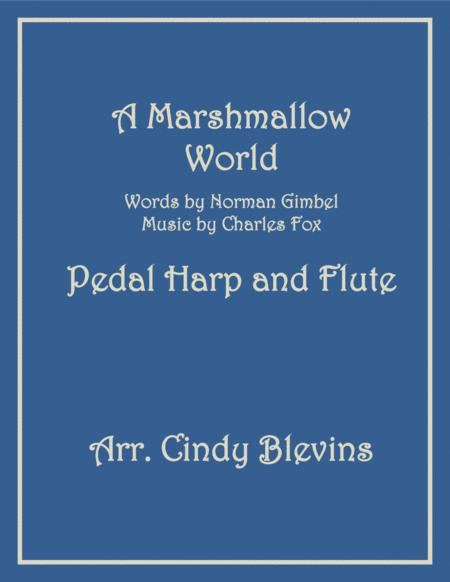 A Marshmallow World, arranged for Pedal Harp and Flute