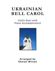 Ukrainian Bell Carol (Violin Duet with Piano Accompaniment)