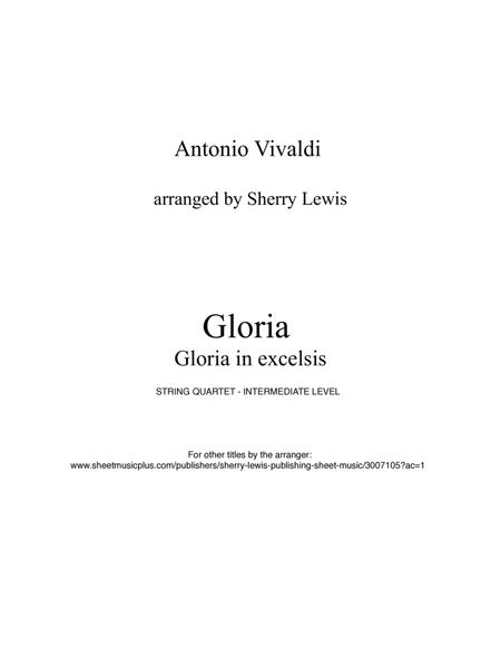 Gloria in Excelsis by A. Vivaldi for String Quartet, String Trio, String Duo and Solo Violin