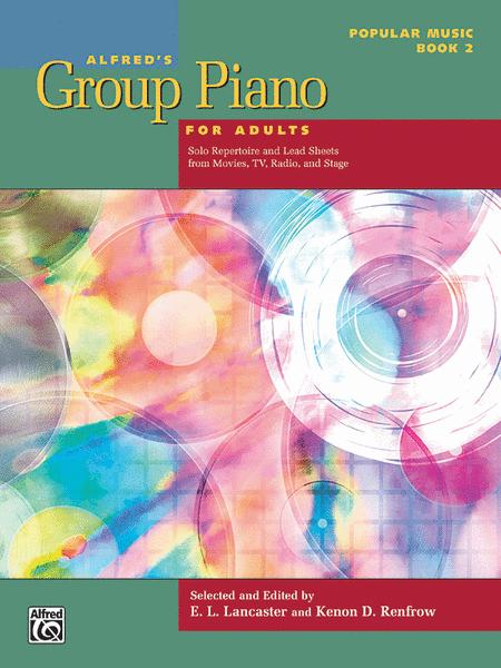 Alfred's Group Piano for Adults -- Popular Music, Book 2
