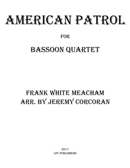 American Patrol for Bassoon Quartet