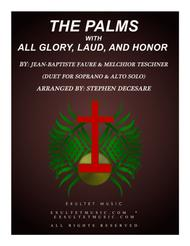 The Palms (with All Glory, Laud, and Honor) (Duet for Soprano & Alto Solo)